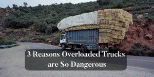 3-Reasons-Overloaded-Trucks-are-So-Dangerous