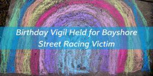 Birthday vigil on Bayshore