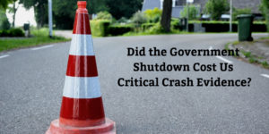 Did-the-Government-Shutdown-Cost-Us-Critical-Crash-Evidence?