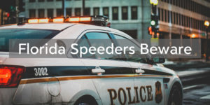 Operation Southern Shield: Speed Crackdown in Florida - Brooks Law Group