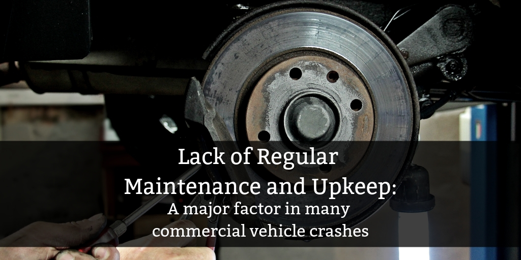 Brake failure is often a result of poor maintenance in commercial vehicles - Brooks Law Group