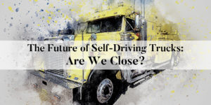 Are self-driving trucks closer than we think?