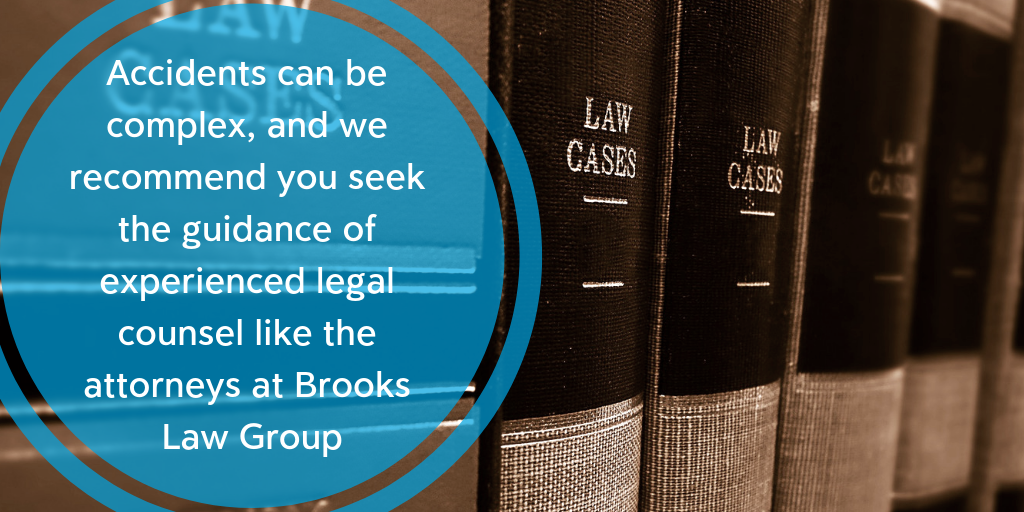 Accidents may require legal counsel or action - Brooks Law Group
