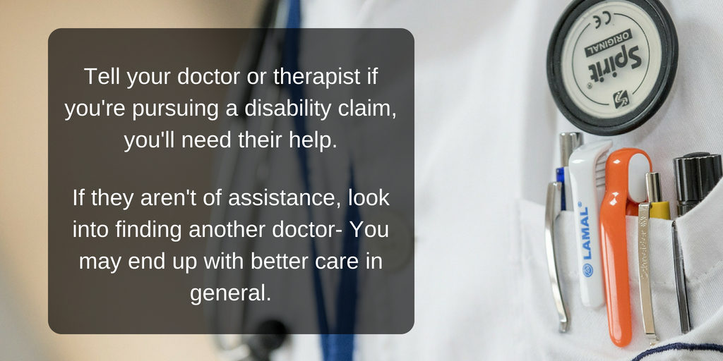 Pursuing a disability claim? Make sure you let your medical provider know - Brooks Law Group
