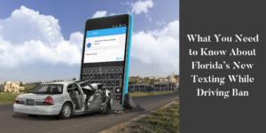 Florida's New Texting While Driving Bill - Brooks Law Group