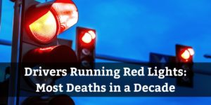 Red Light Running Deaths Hit 10 Year High