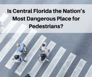 Central Florida: Most Dangerous Place for Walking?
